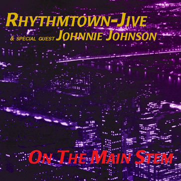Album On The Main Stem by Rhythmtown Jive